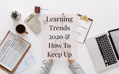 Learning Trends in 2020 and How To Keep Up